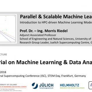 ISC2018 Tutorial on Machine Learning and Data Analytics Morris Riedel