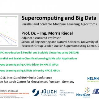 Supercomputing and Big Data Parallel Machine Learning Tutorial Morris Riedel