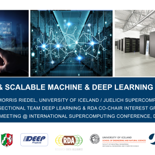2018-11-14 Parallel and Scalable Machine and Deep Learning at JSC Morris Riedel