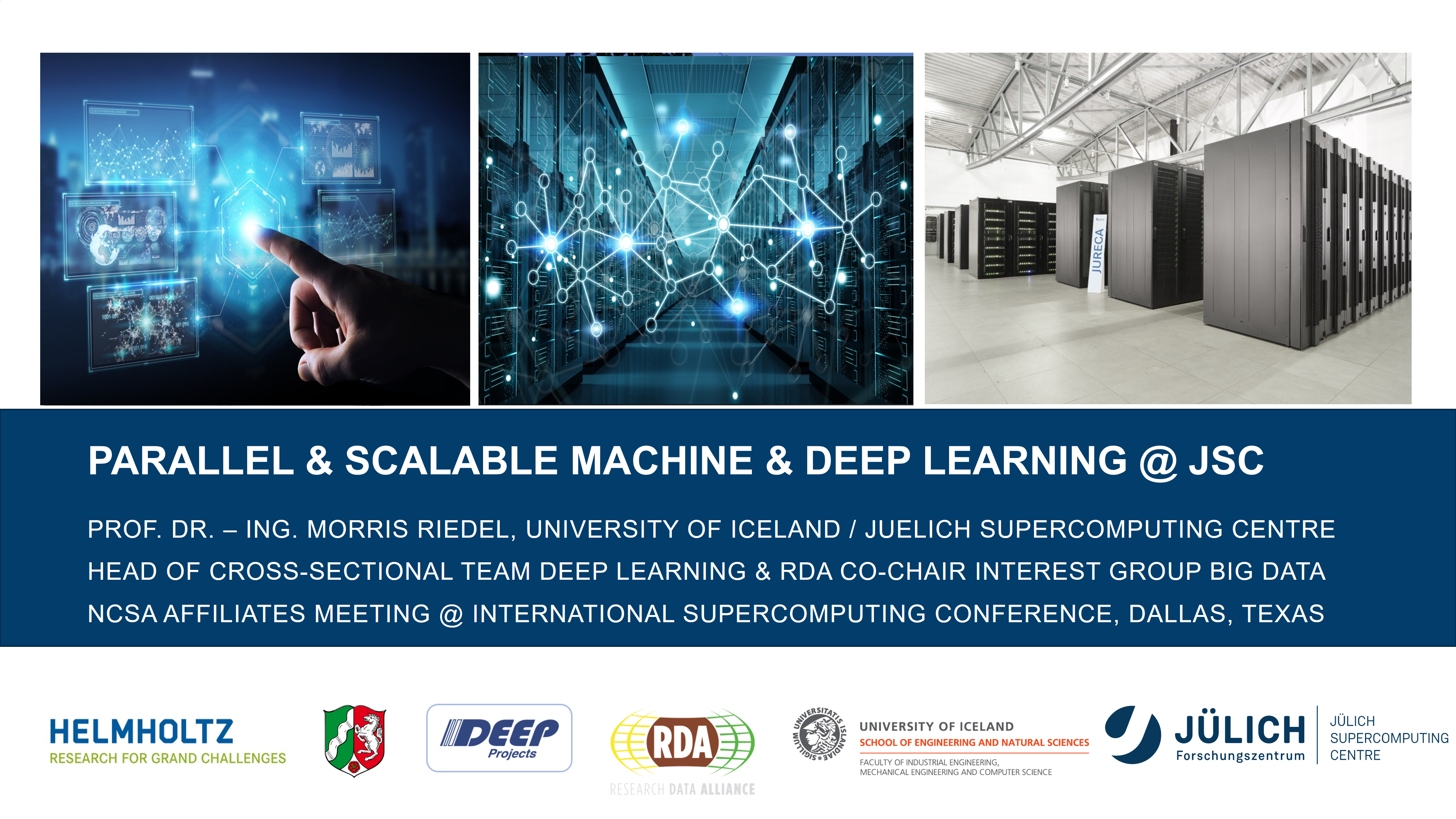 Parallel and Scalable Machine and Deep Learning at JSC