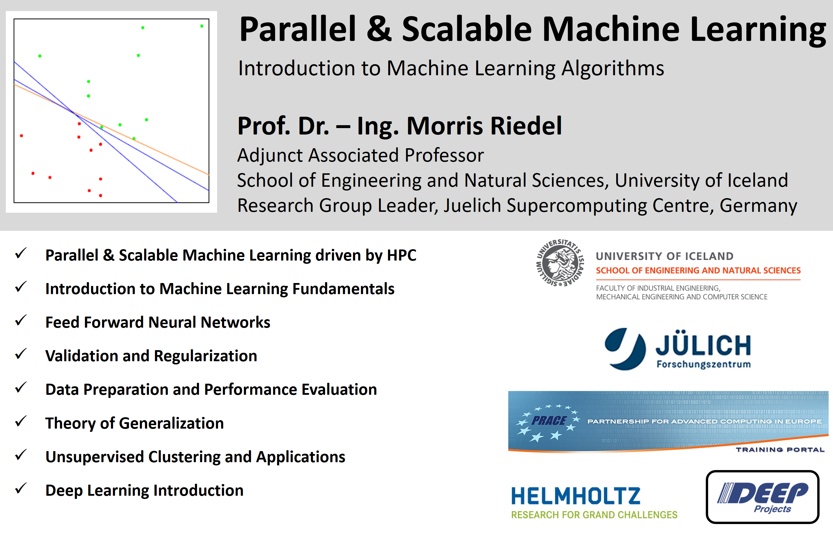 PRACE Tutorial - Parallel and Scalable Machine Learning