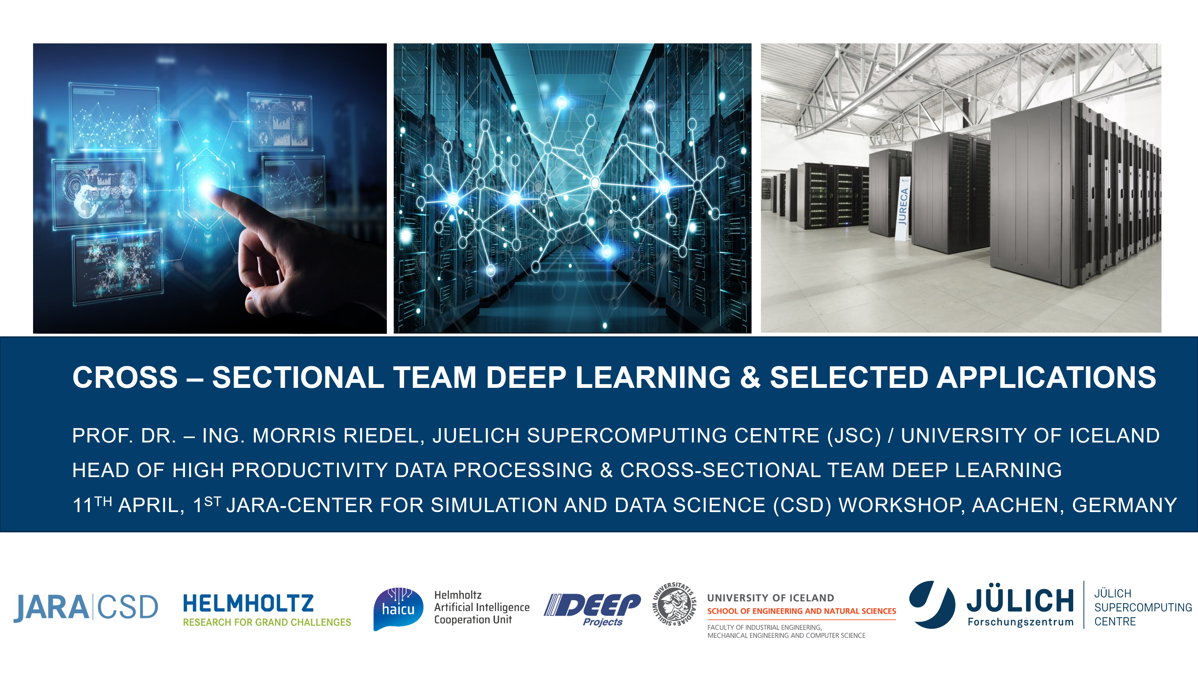 JARA CSD CST Deep Learning Selected Applications