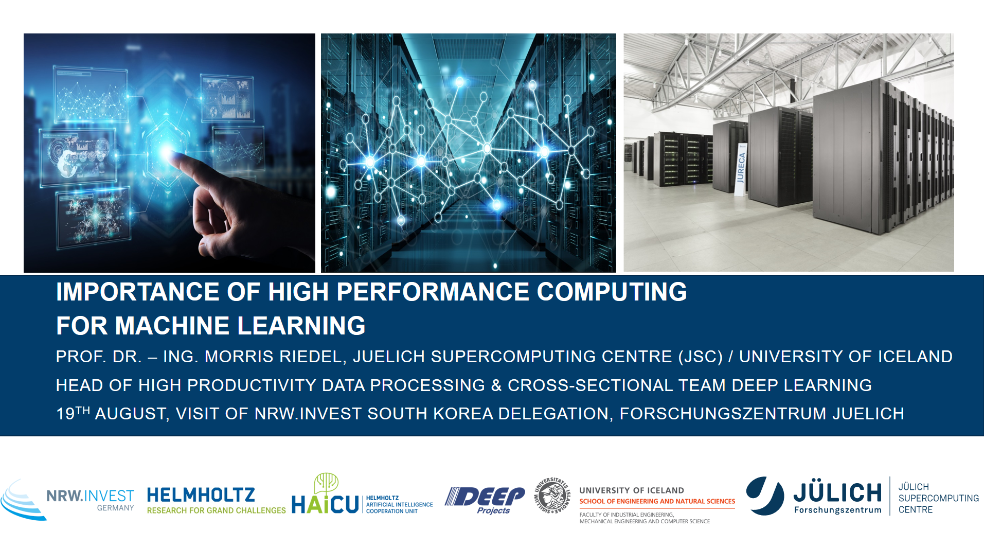 Importance of High Performance Computing for Machine Learning Morris Riedel
