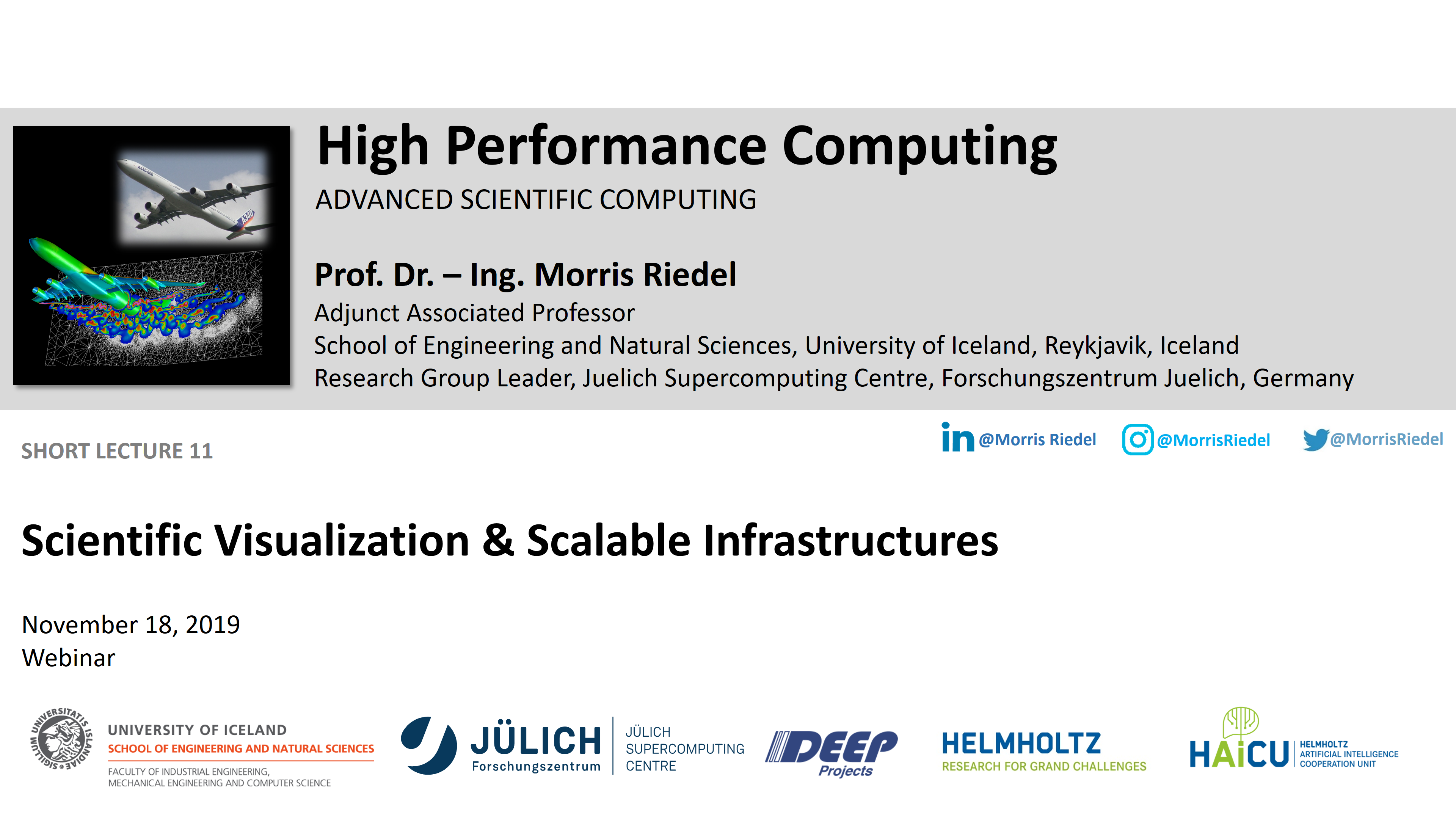 HPC - Scientific Visualization and Scalable Infrastructures