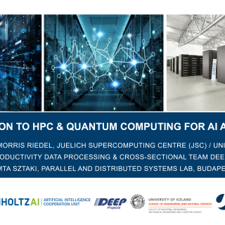 2019-12-13 Introduction To HPC and Quantum Computing for AI Morris Riedel