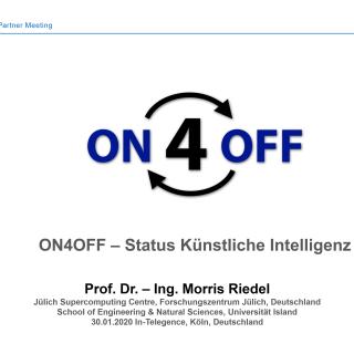 2020-01-30 ON4OFF Status Kuenstliche Intelligenz Morris Riedel